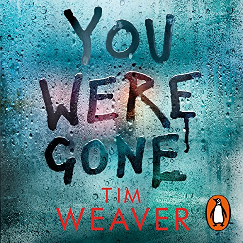 You Were Gone: David Raker, Book 9