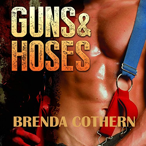 Guns & Hoses audiobook cover art