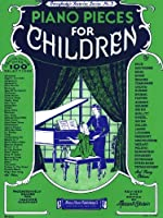 Piano Pieces for Children: Everybody's Favorite Series