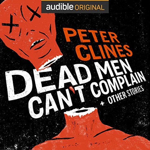 Dead Men Can't Complain and Other Stories cover art