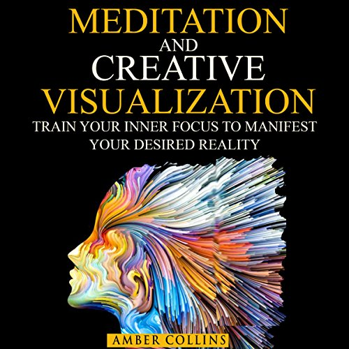 Meditation and Creative Visualization audiobook cover art