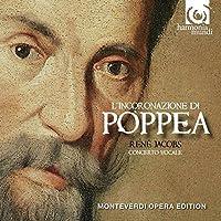 Monteverdi: L'Incoronazione di Poppea (Concerto Vocale/Rene Jacobs) by Danielle Borst (2010-08-10)