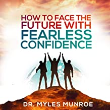 How to Face the Future with Fearless Confidence (Live)