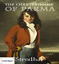 The Charterhouse of Parma (ANNOTATED) Unabridged Content & Easy reading - Stendhal
