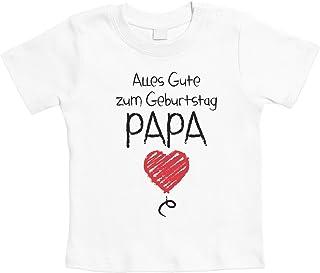 Shirtgeil Alles Gute Zum Geburtstag Papa - Vater Geschenk Unisex Baby T-Shirt Gr. 66-93