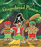 The Gingerbread Pirates Gift Edition