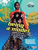 Being a Model (On the Radar: Awesome Jobs)