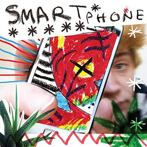 Smart Phone [Explicit]