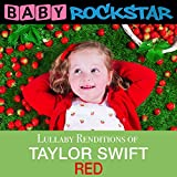 Taylor Swift Red: Lullaby Renditions