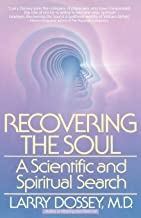 recovering the soul larry dossey