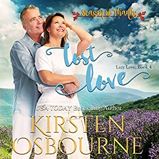 Lost Love     Lazy Love, Book 4              By:                                                                                                                                 Kirsten Osbourne                               Narrated by:                                                                                                                                 Miranda West                      Length: 2 hrs and 58 mins     Not rated yet     Overall 0.0