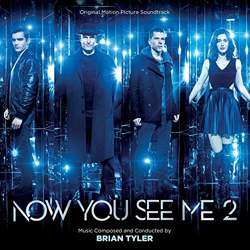 Now You See Me 2 - Original Motion Picture Soundtrack by Brian Tyler