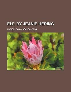 Elf, by Jeanie Hering
