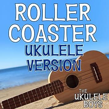 Roller Coaster (Ukulele Version)