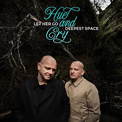 Hue and Cry feat. Pete Craigie, Tim Laws & Diane Young