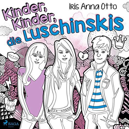 Kinder, Kinder, die Luschinskis cover art