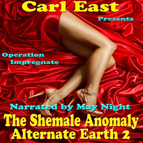 The Shemale Anomaly Audiobook By Carl East cover art