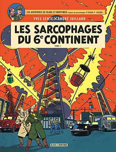 Blake & Mortimer - Tome 16 - Les Sarcophages du 6e continent - Tome 1