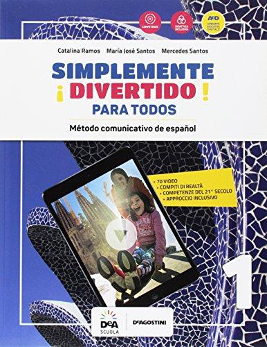 ¡Simplemente divertido! Libro del alumno para todos. BES. Per la Scuola media [Lingua spagnola]: Vol. 1