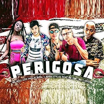 Perigosa (feat. Mc Larissa & MC GW) (Brega Funk)