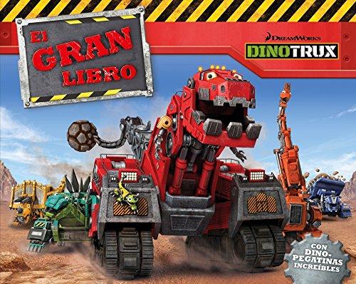 El gran libro de Dinotrux (Dinotrux. Libro regalo): (Incluye pegatinas)