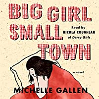 Big Girl, Small Town: Library Edition