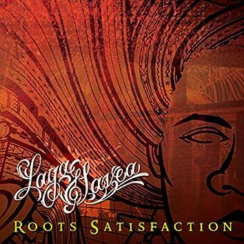 Roots Satisfaction (U.S. Release)