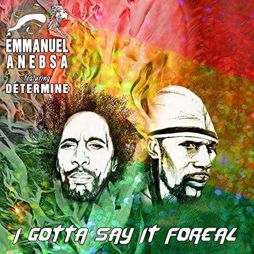 Emmanuel Anebsa feat. Determine