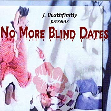 No More Blind Dates