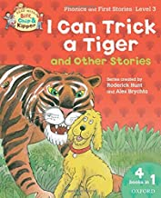 Oxford Reading Tree Read With Biff, Chip, and Kipper: I Can Trick a Tiger and Other Stories (Level 3) by Roderick Hunt (2012-12-01)