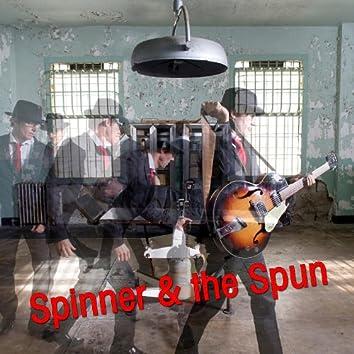 Spinner & The Spun