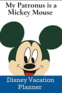 My Patronus Is a Mickey Mouse.: ~ Disney Vacation Planner.