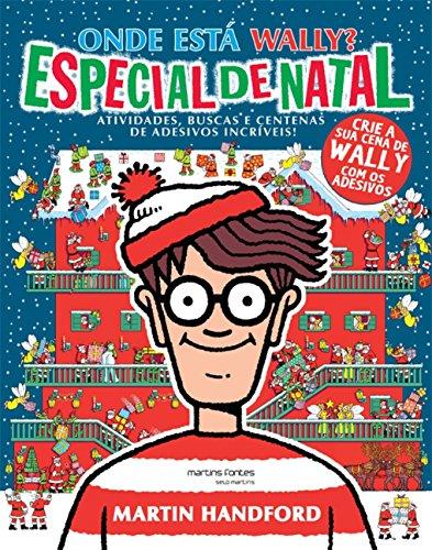 Onde Está Wally? Especial de Natal: Atividades, Buscas e Centenas de Adesivos Incríveis!