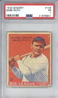 Babe Ruth 1933 Goudey #149 PSA 1