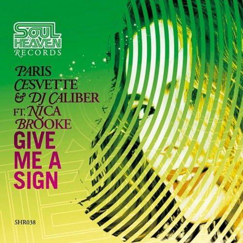 Paris Cesvette, DJ Caliber