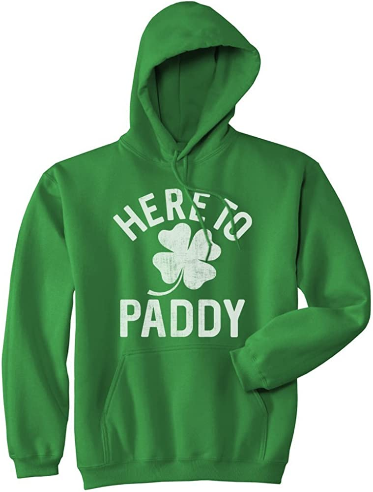 Unisex New Orleans Mall Hoodie Here To Paddy Genuine Free Shipping SweatShirt D St Funny Patricks Saint