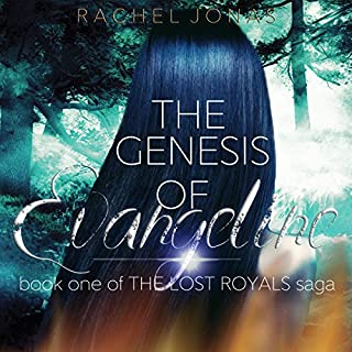 The Genesis of Evangeline     The Lost Royals Saga, Book 1              By:                                                                                                                                 Rachel Jonas                               Narrated by:                                                                                                                                 Deva Marie Gregory,                                                                                        Danny Montooth                      Length: 11 hrs and 37 mins     24 ratings     Overall 4.3