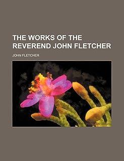 The Works of the Reverend John Fletcher (Volume 2)