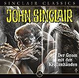 John Sinclair Classics – Folge 16 – Der Gnom mit dem Krallenhänden