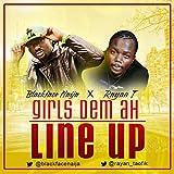 Girls Dem Ah Line Up (feat. Rayan)