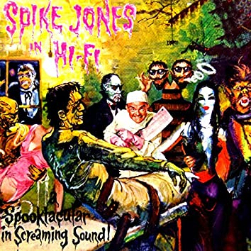 Spike Jones In Hi Fi