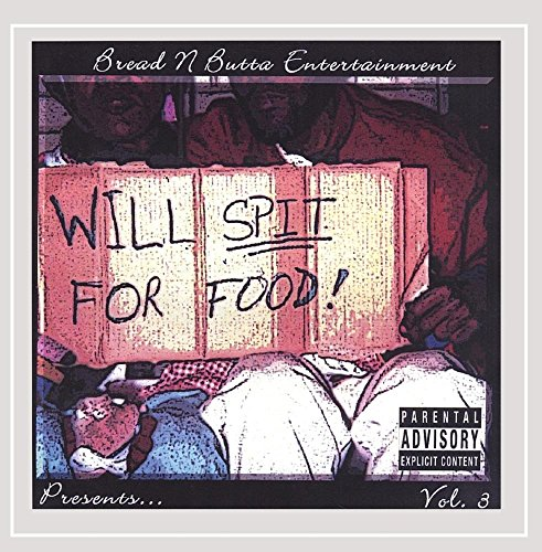 Vol. 3 Will Spit for Food! [Explicit]
