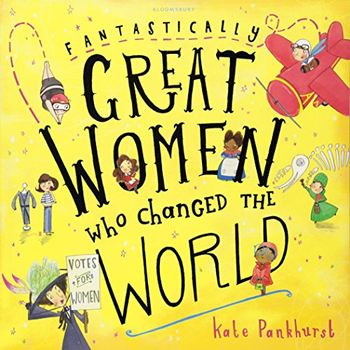 Fantastically Great Women Who Changed The World: 1