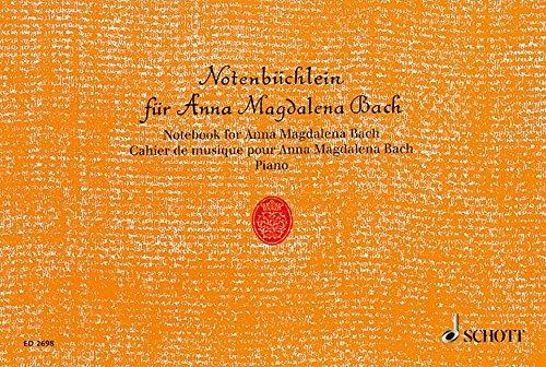 Notenbüchlein für Anna Magdalena Bach: Klavier.