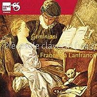 Geminiani; Pieces de Clavecin by Francesca Lanfranco (2012-05-22)