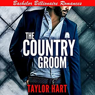 The Country Groom: Bachelor Billionaire Romances audiobook cover art