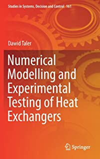 Numerical Modelling and Experimental Testing of Heat Exchangers