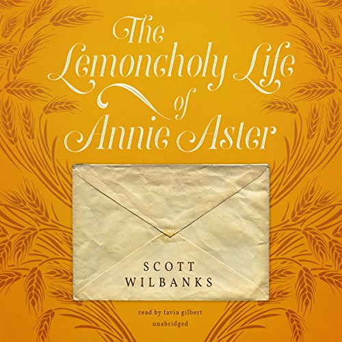 The Lemoncholy Life of Annie Aster audiobook cover art