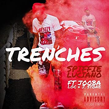 Trenches (feat. Jooba Loc & J. Stone)