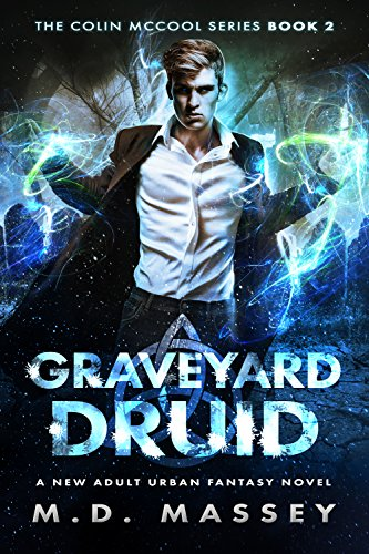 Book: Graveyard Druid (The Colin McCool Paranormal Suspense Series Book 2) by M.D. Massey